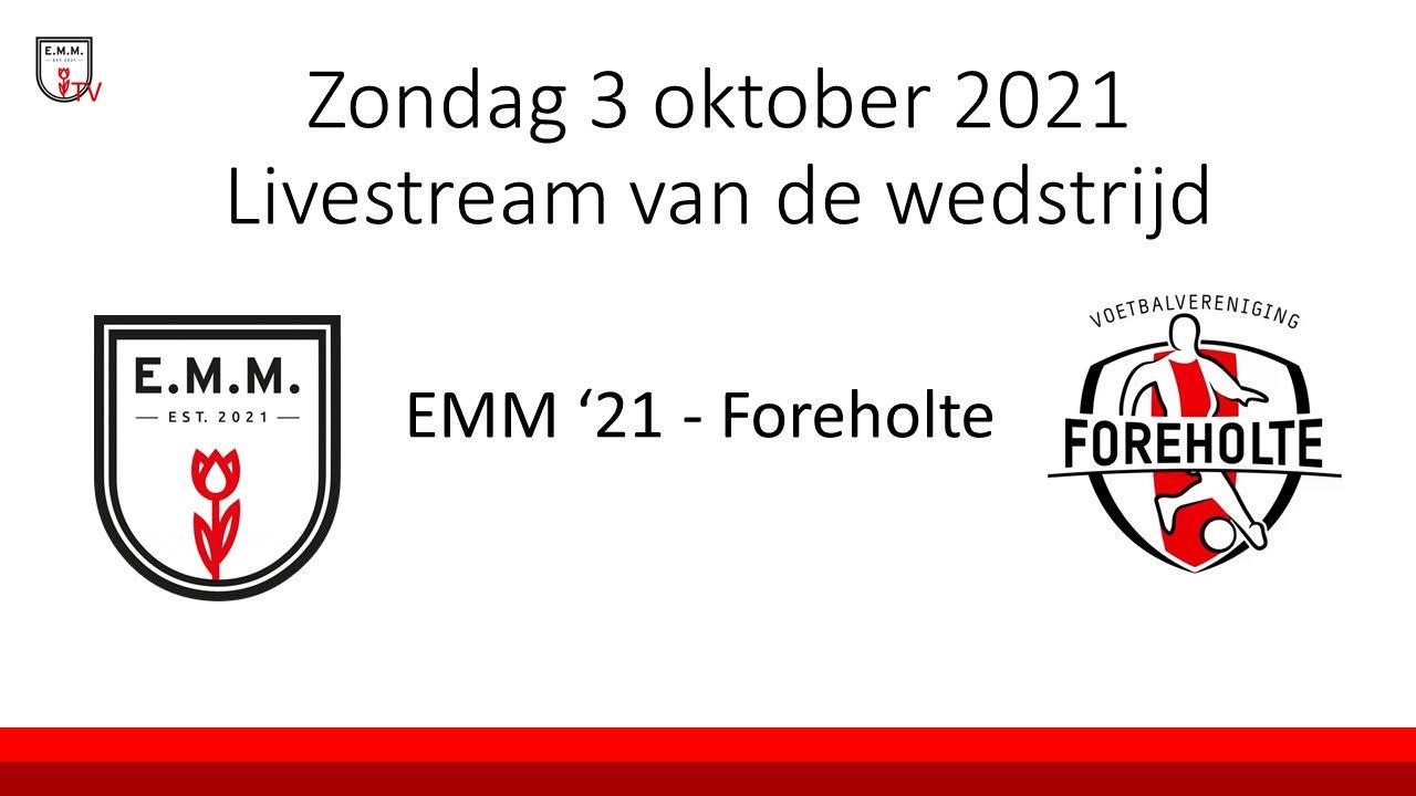 Zondag 3 oktober E.M.M.'21 – Foreholte via Livestream te volgen
